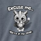 Cat T-shirt Kitten Unisex S M L XL 2XL New NWT Excuse Me You're In My Chair