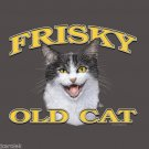 Frisky Old Cat T-shirt Unisex S-M-L-XL-2XL New with Tags Crafty Fun Feline Kitty
