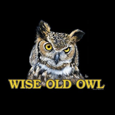 Wise Old Owl T shirt Unisex S M L XL 2XL NWT NEW Humor Teacher Over the Hill
