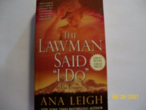 "The Lawman Said ""I Do"" by Ana Leigh"