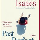 Past Perfect by Susan Isaacs (2008, Paperback)