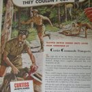1940s WWII Cuirtiss Airplanes / C-46 Commando ad