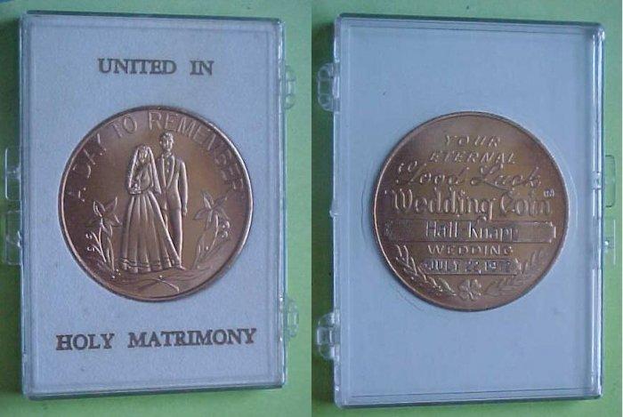 Holy Matrimony - Hall - Knapp 1972 wedding medal
