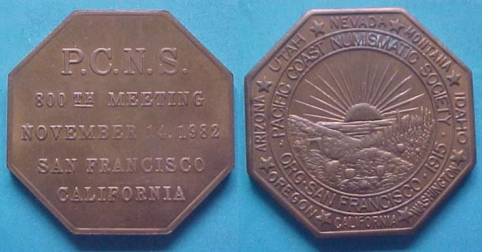 San Francisco CA Pacific Coast Numismatic Society PCNS 1982 medal - 800th Meeting, octagonal