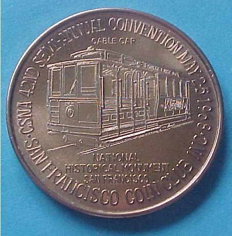 California State Numismatic Association CSNA Spring 1968 medal - Cable Car