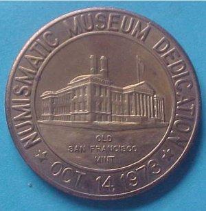 California State Numismatic Association CSNA Special 1973 medal - Numismatic Museum Dedication