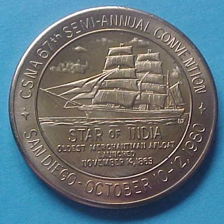 California State Numismatic Association CSNA Fall 1980 medal - Star Of India (ship)