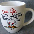 "Royal Norfolk ""Dear God Do You Ever Sit Around .. "" Coffee/Tea Mug/Cup 16oz"