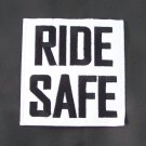 RIDE SAFE SAFETY PATCH FOR BIKER MOTORCYCLE JACKET VEST NEW