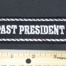 Past President Patch Badge Emblem for Biker motorcycle Club Officer Leather vest