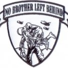 No Brother Left Behind Patch for Veterans biker motorcycle Vest jacket