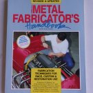 Metal Fabricators Handbook Fabrication Techniques Rollbars Rollcages Bodywork Welding