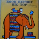 BOOK REPORT BIG TOP 1980 Highly Motivational activities Awards Sharing Work