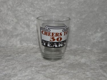 Birthday Cheers to 30 Years Shot Glass Small Drinking Cup