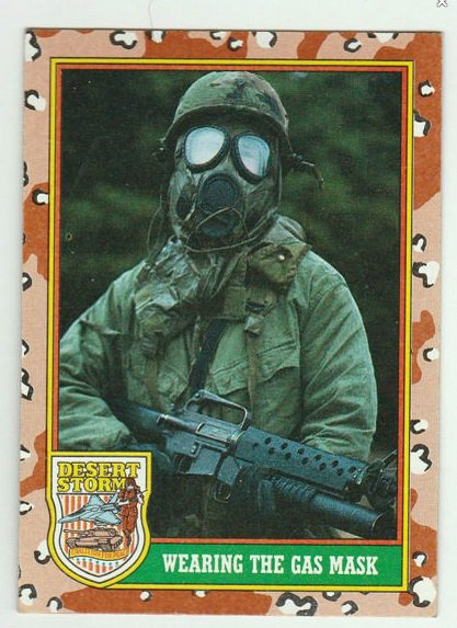 1991 Desert Storm (Topps) #76 Wearing the Gas Mask