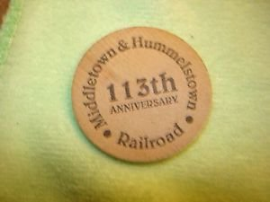 113th Anniversary Middletown & Hummelstown Railroads paper mache button.