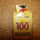 Philippine Centenial 1898-1998 Kalayaan all metal pin badge.
