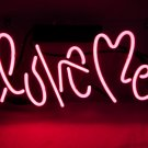 "'Love Me' Beer Bar Pub Art Banner Real Neon Light Sign 10""x9"""