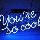 "Handcrafted 'You're so cool' Real Glass Art Sign Neon Light 12""x8"" [High Quality]"