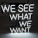 "Handmade 'We see what we want' Wedding Art Garage Neon Light Sign 10""x9"" [High Quality]"