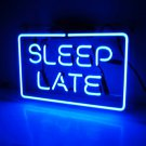 "Handmade 'Sleep Late' Banner Beer Bar Pub Decor Neon Light Sign 13""x8"""