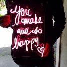 "Handmade 'You make me so Happy' Neon Sign Light Room Display Art 11""x7"""
