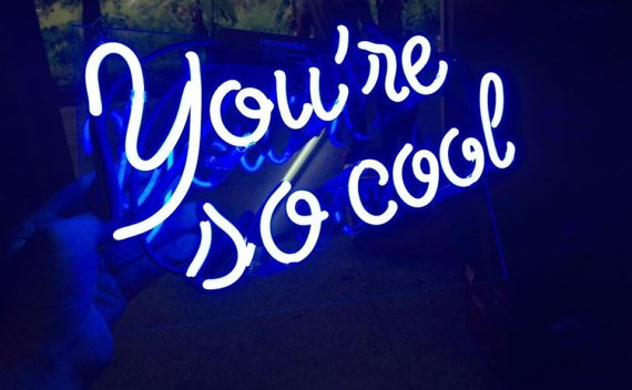 "Handmade 'You're so cool' Small Beautiful Art Sign Handmade Neon Light Sign 11""x8"""