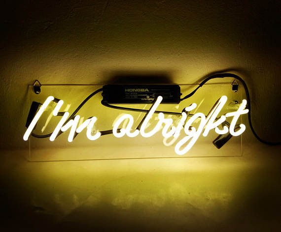 "Handmade 'I'm Alright' Art Light Banner Neon Light Sign 14""x6"""