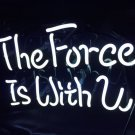 "New 'The force is with you' Art Sign Banner Neon Light Sign 11""x8"" [High Quality]"