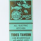 Tide's Tavern Restaurant Boardwalk Atlantic City New Jersey 20FS Matchbook Cover
