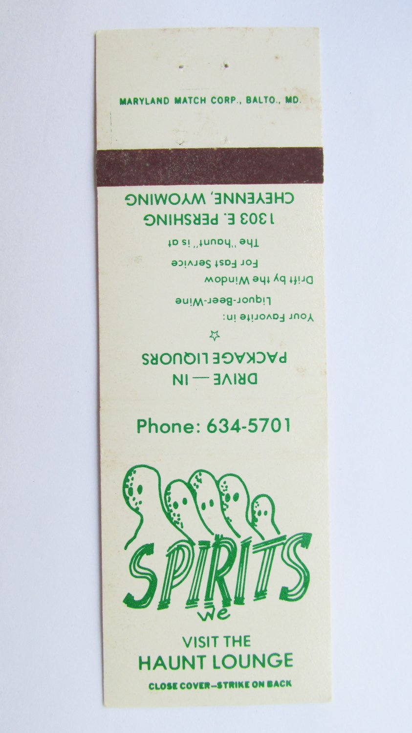 Haunt Lounge Spirits Drive-In Liquor Cheyenne, Wyoming 20 Strike Matchbook Cover