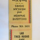 Las Tres Rosas Cafe Los Angeles, California Restaurant 20 Strike Matchbook Cover