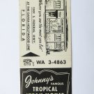 Johnnys Tropical Steak House Restaurant Lounge Florida 20 Strike Matchbook Cover
