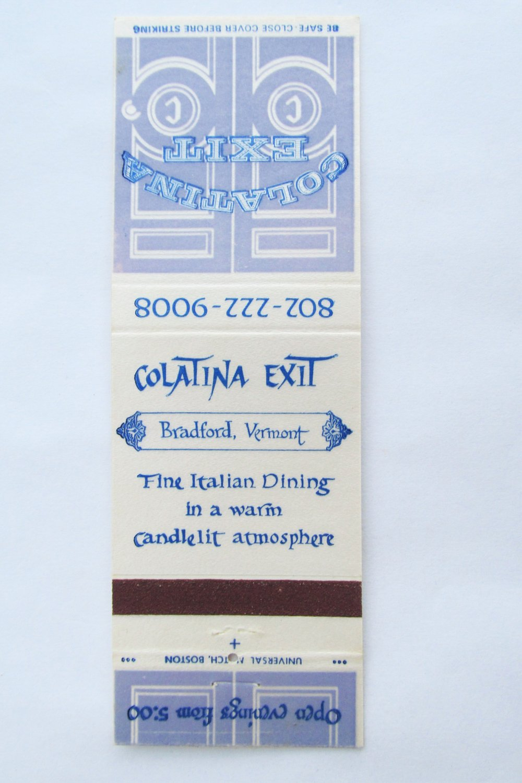 Colatina Exit Bradford, Vermont Restaurant 20 Strike Matchbook Cover Matchcover