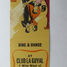 Club La Guyal - Minnesota Restaurant 20 Strike Matchbook Cover 371 Brainerd, MN