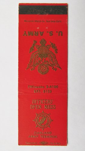 US Army Oakland Army Terminal (California) CA Military 20 Strike Matchbook Cover