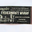 Angelo's Fisherman's Wharf Texas Full-Length Restaurant 20Strike Matchbook Cover