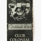 Club Colonial Eustis, Florida Restaurant Cocktail Bar 20 Strike Matchbook Cover