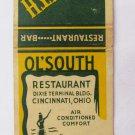 Ol'South Restaurant Bar Cincinnati, Ohio 20 Strike Matchbook Cover MatchCover