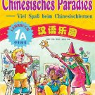 Chinese Paradise - Student's Book 1A with 1CD - German Edition ISBN: 9787561916995