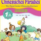 Chinese Paradise - Workbook 1A with CD - German Edition    ISBN: 9787561917015