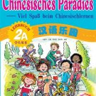 Chinese Paradise - Student's Book 2A with 1CD - German Edition    ISBN: 9787561917183