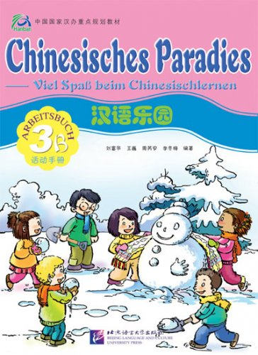 Chinese Paradise - Workbook 3B - German Edition    ISBN� 9787561917251