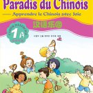 Chinese Paradise - Workbook 1A with 1CD(French edtion)  ISBN: 9787561916636