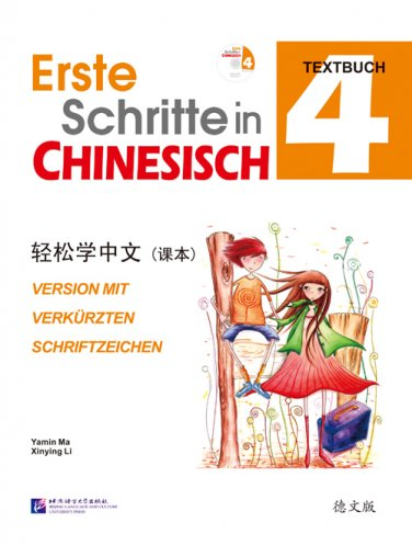 Easy Steps to Chinese (German Edition) vol.4- Textbook  with 1 CD ISBN:  9787561934524