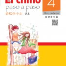 Easy Steps to Chinese (Spanish Edition) Textbook 4  ISBN: 9787561943212