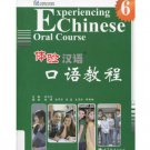 Experiencing Chinese Oral Course 6 (with 1CD)   ISBN:9787040382235