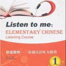 Listen to me: Elementary Chinese Listening Course 1 (+ 1 MP3-CD)   ISBN:9787301180228