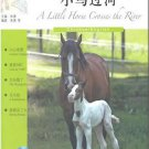 FLTRP Graded Readers - Reading China: A Little Horse Crosses the River 1B(+1 CD)  ISBN:9787513508346