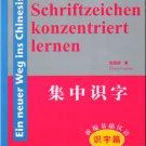 Ein neuer Weg ins Chinesisch - Schriftzeichen konzentriert lernen (German) ISBN:9787802003859